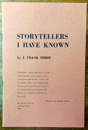 Storytellers I Have Known: Dobie, J. Frank