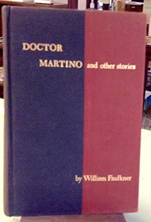 Doctor Martino and Other Stories: Faulkner, William