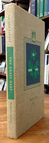 The Grass Harp A Play: Capote, Truman