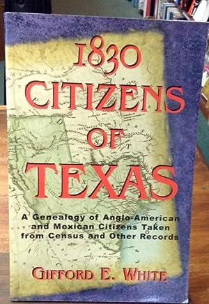 1830 Citizens of Texas: White, Gifford E.