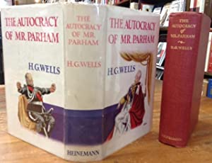 The Autocracy of Mr. Parham: Wells, H. G.