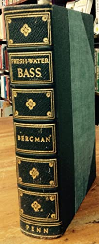 Fresh-Water Bass: Bergman, Ray
