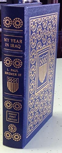 My Year in Iraq The Struggle to: Bremer, Paul L.