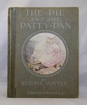 The pie and the patty-pan: Beatrix Potter