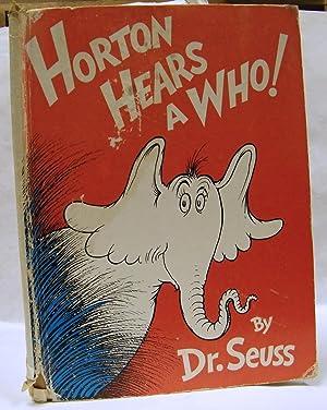 Horton Hears a Who 1ST Edition: Dr Seuss