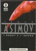 I robot e l'Impero - libro fantascienza Oscar Bestsellers RISTAMPA - Isaac Asimov