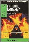 Advanced D&D 2 La torre fantasma Librogame libri game ragazzi fantasy Dungeons & Dragons PRIMA ED...