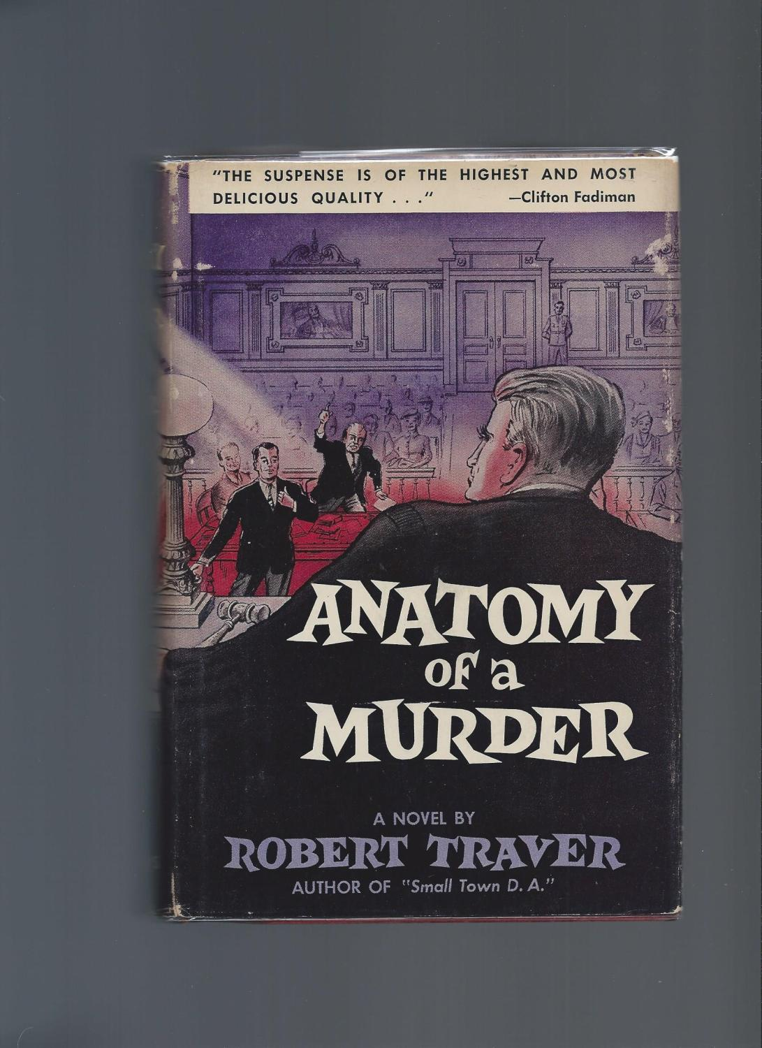 Anatomy Of A Murder By Traver Robert St Martins Press New York