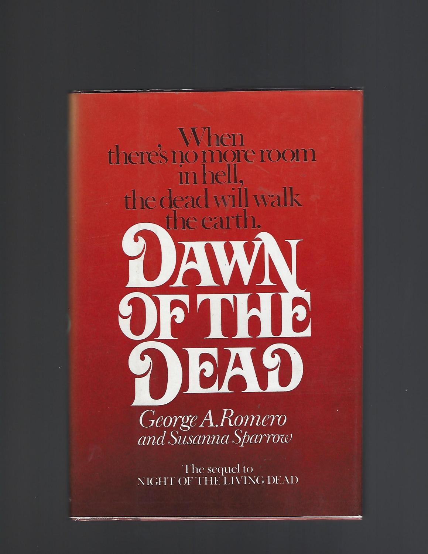 Dawn of the Dead Romero, George Hardcover