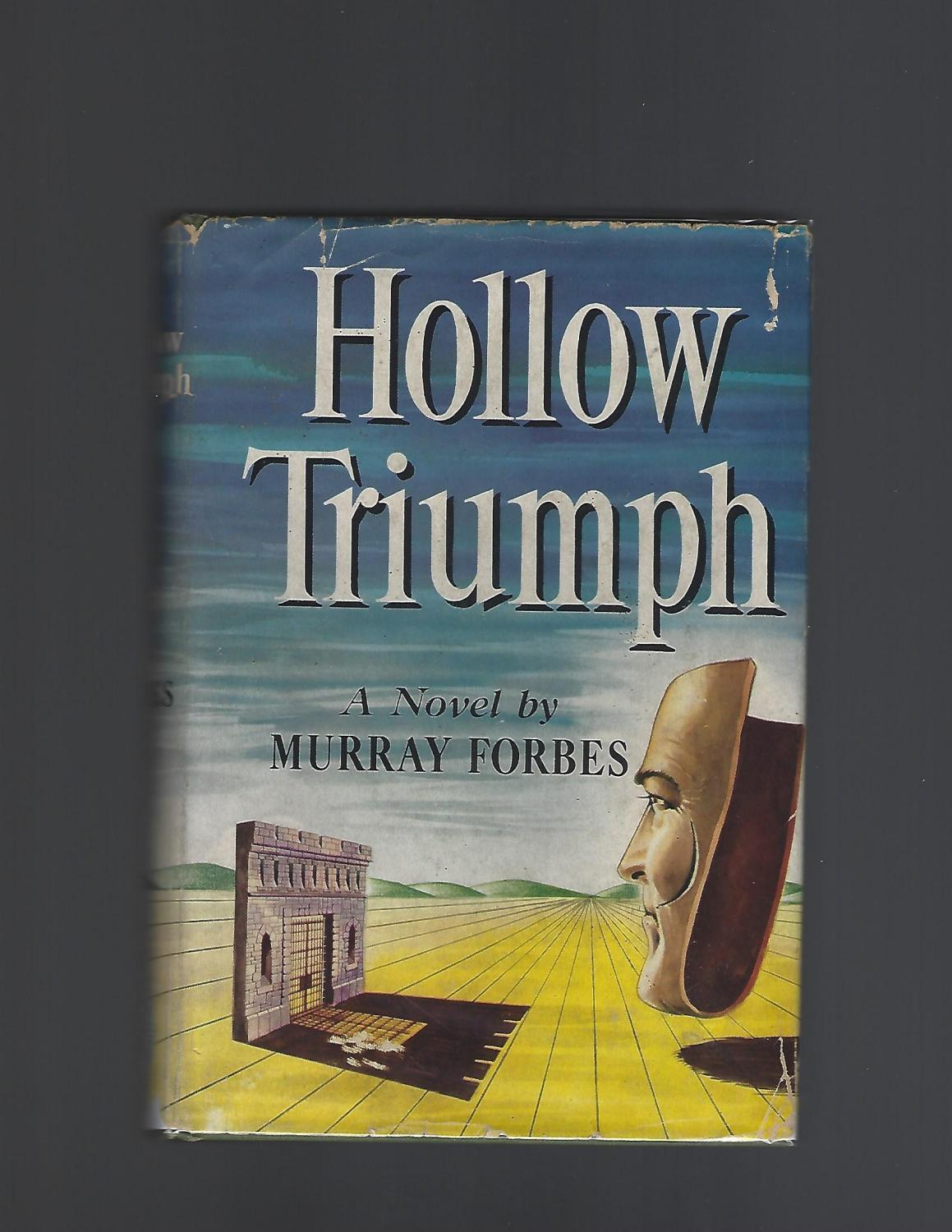 Hollow Triumph Forbes, Murray