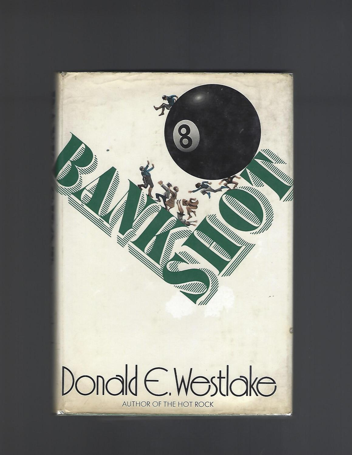 Bank Shot Westlake, Donald E. Hardcover
