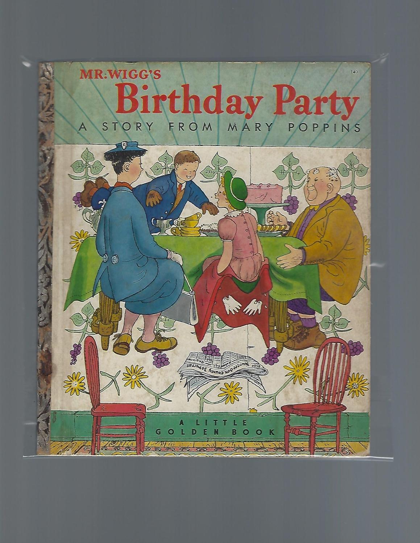 Mr. Wigg's Birthday Party - Travers, P.L.