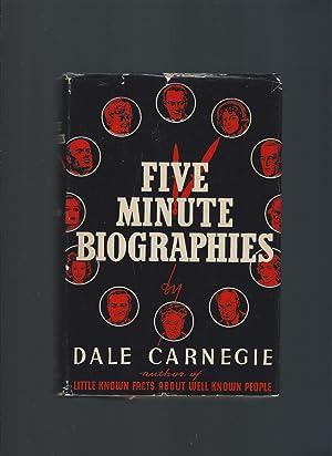 Five Minute Biographies: Carnegie, Dale