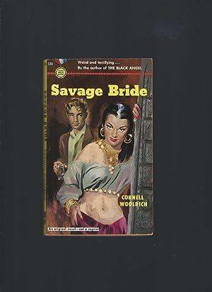 Savage Bride: Woolrich, Cornell