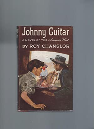 Johnny Guitar: Chanslor, Roy