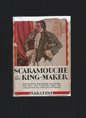 Scaramouche the King-Maker: Sabatini, Rafael