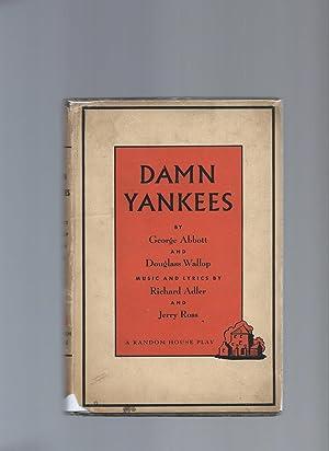 Damn Yankees: Abbott, George &