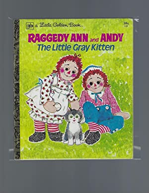 Raggedy Ann and Andy: The Little Gray: Curren, Polly