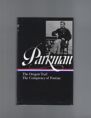 Francis Parkman : The Oregon Trail /: Francis Parkman