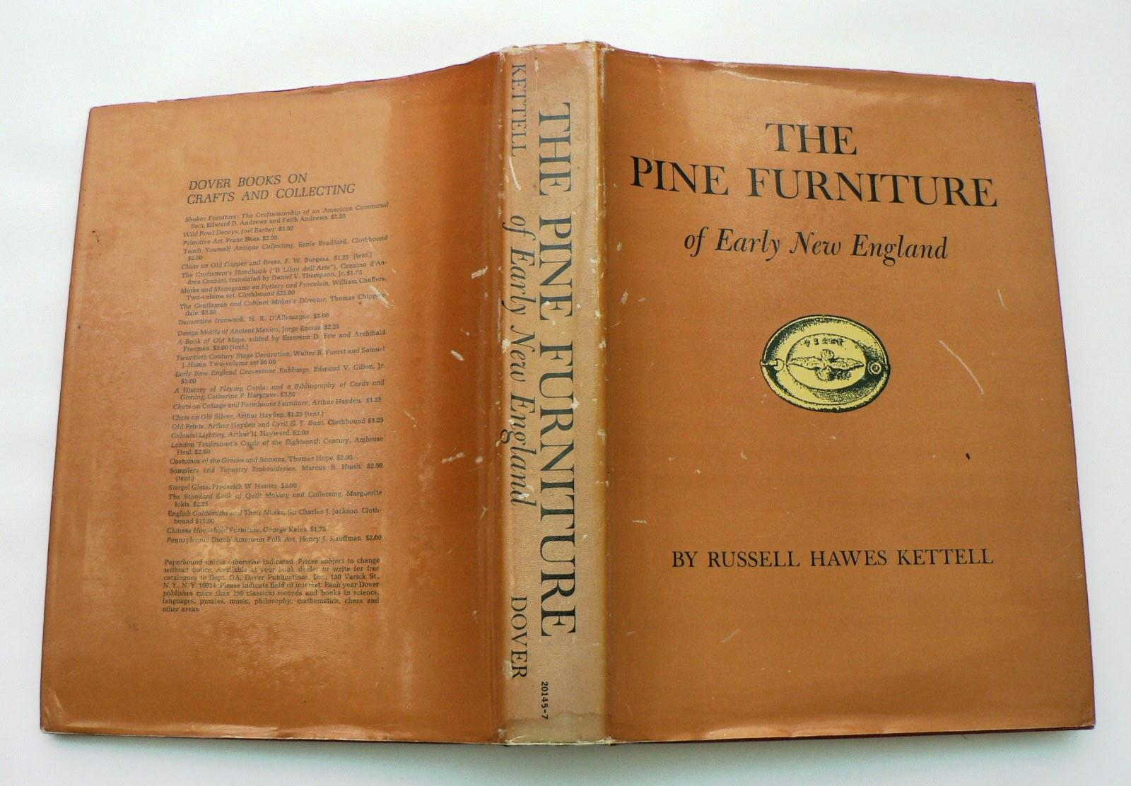The Pine Furniture Of Early New England By Kettell Russell H