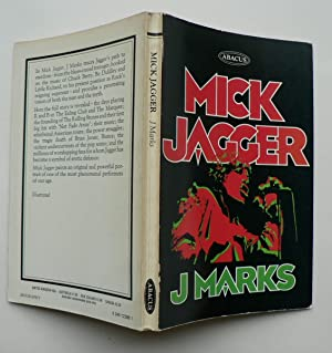 Mick Jagger: the singer, not the song.: Marks, J. (SIGNED)