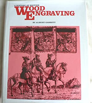 A History of British Wood Engraving