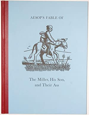 Aesop's Fable of The Miller, His Son, and their Ass