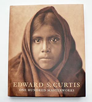 Edward S. Curtis: One Hundred Masterworks.