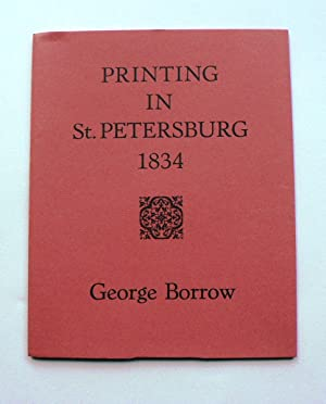 Printing in St. Petersburg 1834: a letter from George Borrow to The Bible Society.
