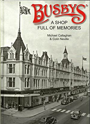 Busbys', a shop full of memories.: Callaghan, Michael & Neville, Colin