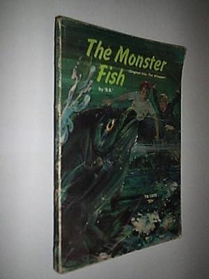 The Monster Fish: B.B.