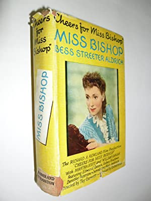 Miss Bishop: Aldrich Bess Streeter