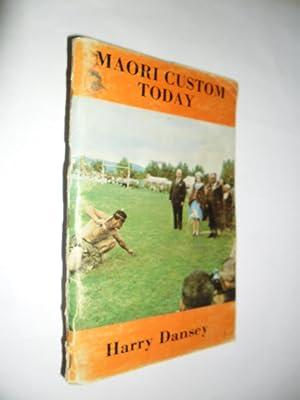 Maori Custom Today: Dansey Harry