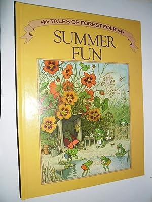 Summer Fun (Tales Of Forest Folk)