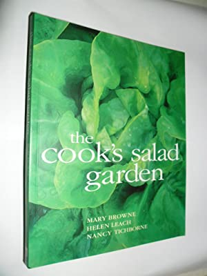 The Cook's Salad Garden: Browne Mary Leach