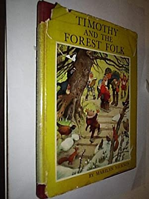 Timothy And The Forest Folk: Nickson Marilyn