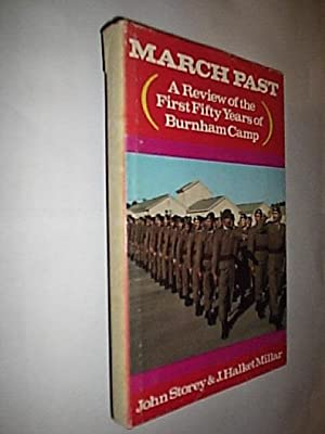 March Past (A Review Of The First Fifty Years Of Burnham Camp)