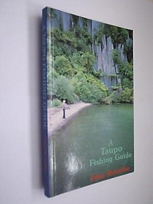A Taupo Fishing Guide: Kemsley Gary