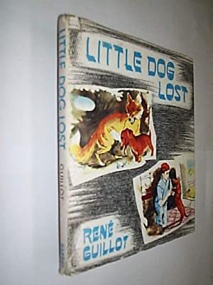 Little Dog Lost: Guillot Rene