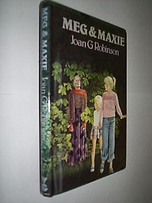 Meg & Maxie: Robinson Joan G.