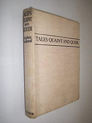 Tales Quaint And Queer