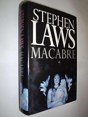 Macabre: Laws Stephen