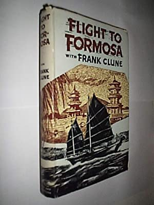 Flight To Formosa: Clune Frank