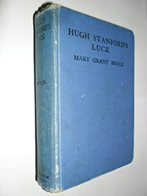 Hugh Stanford's Luck: Bruce Mary Grant