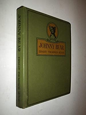 Johnny Bear And Other Stories From Lives: Seton Ernest Thompson
