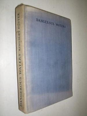 Dangerous Waters: Foster Kingsley