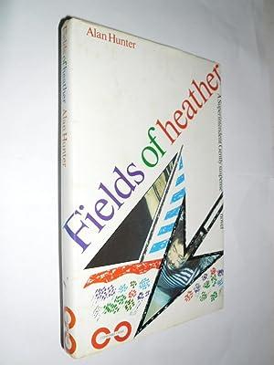 Fields Of Heather: Hunter Alan
