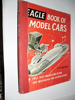 Eagle Book Of Model Cars: Malmstrom Ray