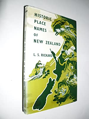 Historic Place Names Of New Zealand: Rickard L.S.