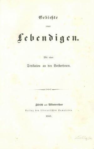 Gedichte eines Lebendigen. Mit einer Dedikation an: Herwegh, Georg (Anonym